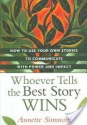 Books on Brands & Storytelling | Whoever Tells the Best Story Wins