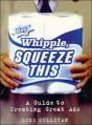 Books on Brands & Storytelling | Hey Whipple, Squeeze This