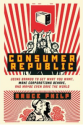 Books on Brands & Storytelling | Consumer Republic by Bruce Philp