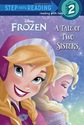 Best Rated Books for 6 Year Olds 2014 | A Tale of Two Sisters (Disney Frozen)