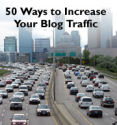 Top Tips for Driving Traffic to Your Blog | 50 Ways to Increase Blog Traffic - Blogging Advice and Checklist of 50 Ideas