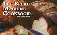 Best Rated Bread Machine Cookbooks | The Bread Machine Cookbook