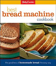 Best Rated Bread Machine Cookbooks | Betty Crockers Best Bread Machine Cookbook (Betty Crocker Cooking)