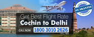 Cochin To Delhi Flights