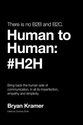 Want To Be A Successful Brand? Read Bryan Kramer's #H2H eBook