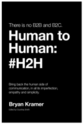 Speak Human to Me: Bryan Kramer's Human to Human #H2H