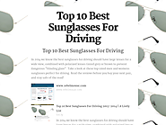 Top 10 Best Sunglasses For Driving Reviews 2016-2017 | Top 10 Best Sunglasses For Driving
