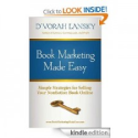 Book Marketing Made Easy by D'vorah Lansky
