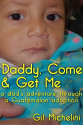 Authors Who Blog | Daddy, Come & Get Me: a dad's adventure through a guatemalan adoption