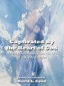 Authors Who Blog | Captivated By the Heart of God