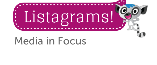 Headline for Listagrams from Listly #10 - Media in Focus