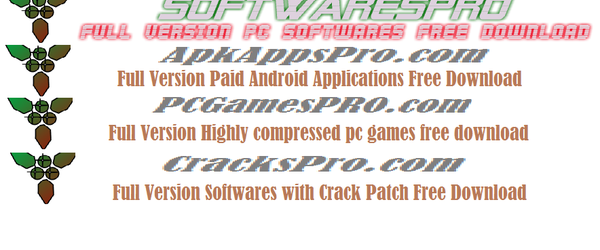 Full Version Softwares and Android Apps and PC Games