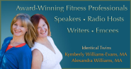 Fun and Fit: fitness experts, baby boomers and identical twins, Kymberly and Alexandra help you age actively. Expand ...