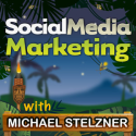 Social Media Marketing Podcast | Business How To | Tactics & Strategy by Michael Stelzner