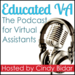 The Educated VA Podcast with Cindy Bidar