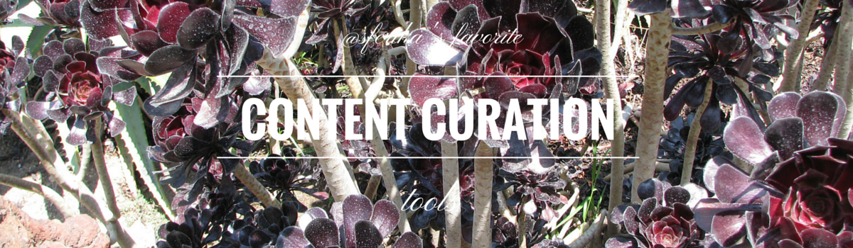 My Top 15 Content Curation Tools