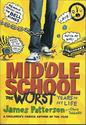 Middle School Humor: Fiction | James Paterson, Middle School: The Worst Year of My Life
