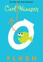Middle School Humor: Fiction | Carl Hiaasen: Flush