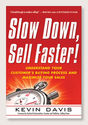 Best Books on Sales and Selling | Slow Down, Sell Faster, by Kevin Davis | Topline Leadership