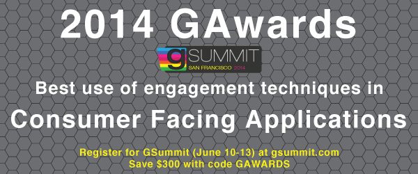 2014 GAwards: Best Use of Engagement Techniques in Consumer Facing Applications