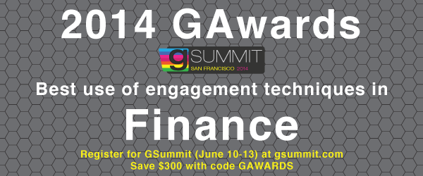 2014 GAwards: Best Use of Engagement Techniques in Finance