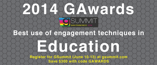 2014 GAwards: Best Use of Engagement Techniques in Education