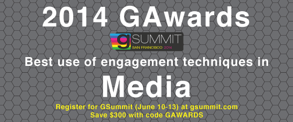 2014 GAwards: Best Use of Engagement Techniques in Media