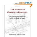 Lean Startup materials | The Startup Owner's Manual: The Step-By-Step Guide for Building a Great Company