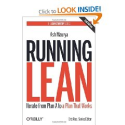 Lean Startup materials | Running Lean: Iterate from Plan A to a Plan That Works Lean