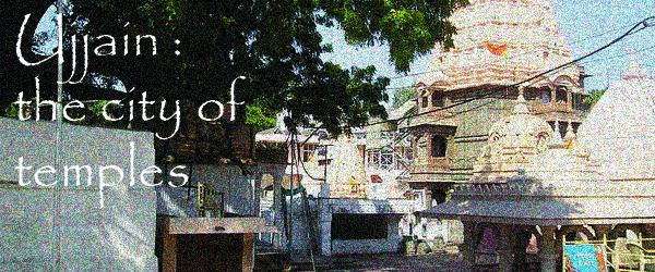 Temples to see in Ujjain