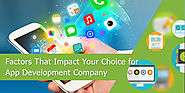 Some Influential Reasons in Selection of App Development Company