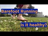 Three Top Tips For Better Barefoot Running (Competitor.com)