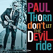 Paul Thorn - Don't Let the Devil Ride