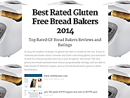 Top 10 Best Rated Gluten Free Bread Machines Reviews | Best Rated Gluten Free Bread Bakers 2014