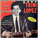 Top 100 songs of the past 50 years | If I had a hammer - Trini Lopez (1963)