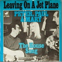 Top 100 songs of the past 50 years | Leaving on a Jet Plane - Peter, Paul & Mary (1969)