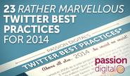 23 Rather Marvellous Twitter Best Practices for 2014