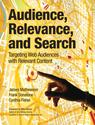 Content Strategy Books | Audience, Relevance, and Search: Targeting Web Audiences with Relevant Content