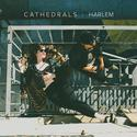 "Rhythm Lab Radio's Favorite Songs of 2014 (So Far) | 10. CATHEDRALS - ""Harlem"""
