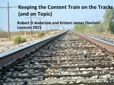 Keeping the Content Train on the Tracks (and on Topic)