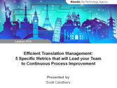 Efficient Translation Management: 5 Specific Metrics that will Lead your Team to Continuous Process Improvement