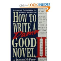 Top Storytelling Books via @YouBrandInc | How to Write a Damn Good Novel, II: Advanced Techniques For Dramatic Storytelling: James N. Frey