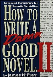 Top Storytelling Books via @YouBrandInc | How to Write a Damn Good Novel, II: Advanced Techniques For Dramatic Storytelling