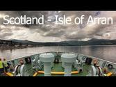 Scotland 2013 - Part 1 - Isle of Arran