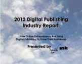 Top 10 Self-Publishing Blogs 2012 - Finalists | The Future of Ink: Get Our Articles Free via Email