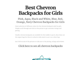 Chevron Print Backpacks for Girls | Best colors of Aqua, Pink, Purple and more | Best Chevron Backpacks for Girls