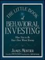The Little Book of Behavioral Investing (Montier)