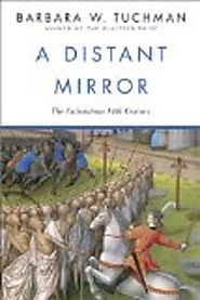 Best History Books | A Distant Mirror: The Calamitous 14th Century