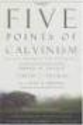 Best Resources on Reformed Theology | The Five Points of Calvinism: Defined, Defended...
