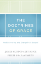 Best Resources on Reformed Theology | The Doctrines of Grace by Boice & Ryken